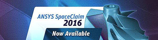 SpaceClaim 2016 Now Available